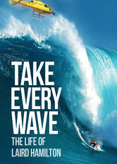 Take Every Wave: The Life of Laird Hamilton Netflix AR (Argentina)